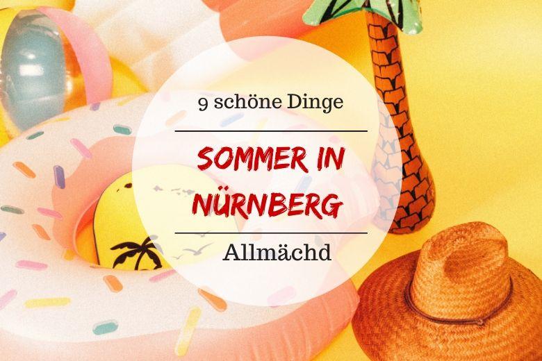 Diese Dinge kannst du in Nürnberg im Sommer tun.