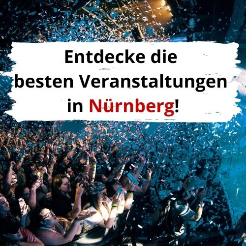 Veranstaltungen in Nürnberg.