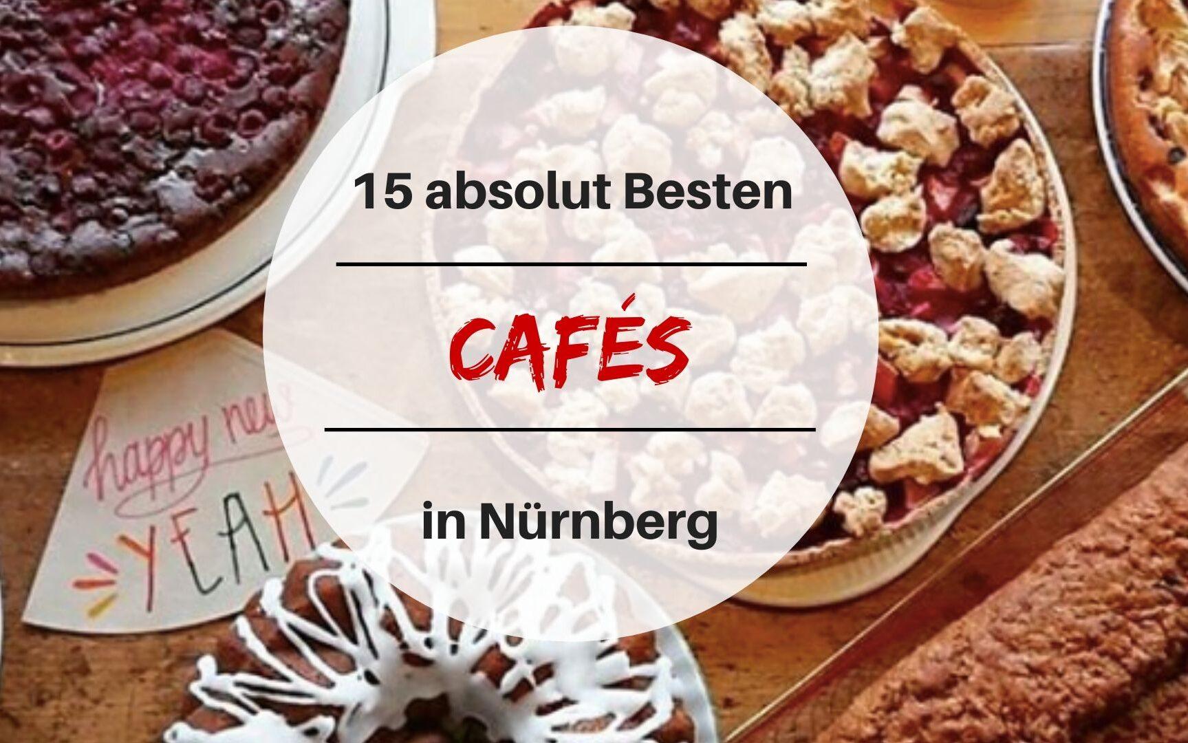 Die besten Cafés in Nürnberg.