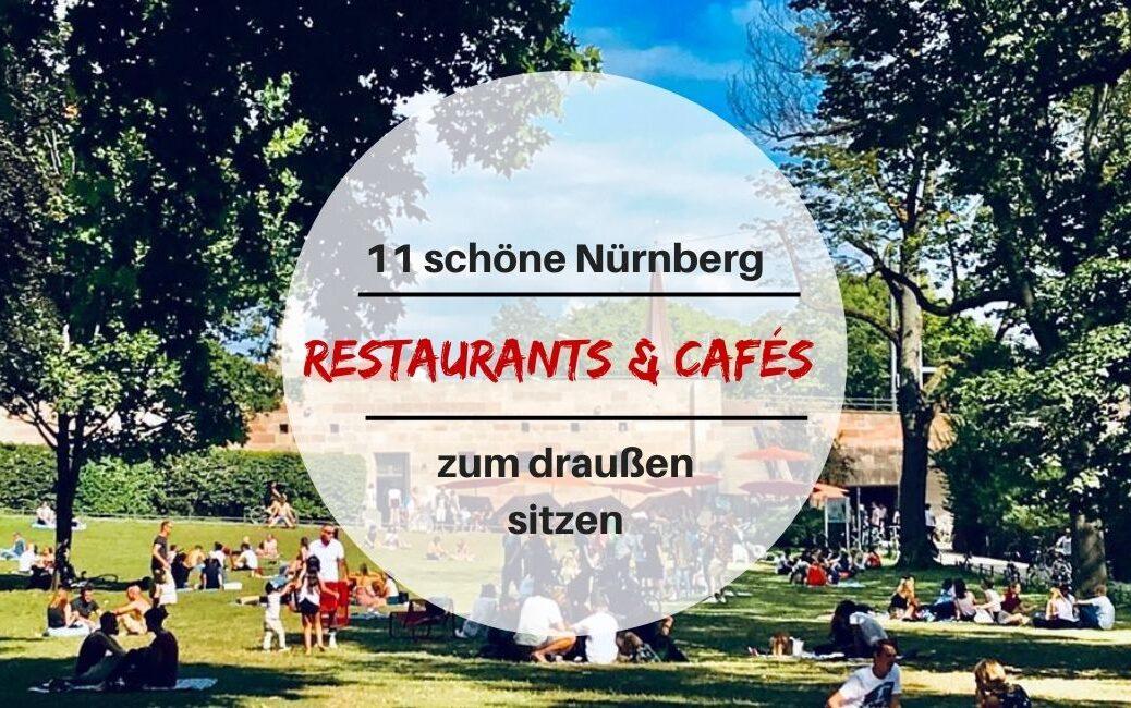 Restaurants in Nürnberg zum draußen sitzen.